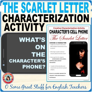 THE SCARLET LETTER CHARACTERIZATION ACTIVITY Character's Cell Phones