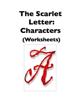The Scarlet Letter: Characters (Worksheets)