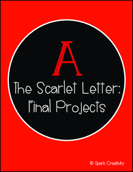 The Scarlet Letter: Final Project with Varied Options