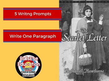 The Scarlet Letter: Five Writing Prompts to Produce SIngle Paragraph