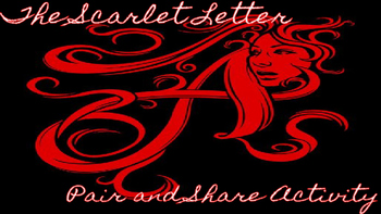The Scarlet Letter Pair and Share Activity