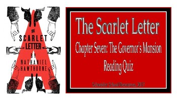 The Scarlet Letter The Governor s Mansion CH 7 Reading Quiz
