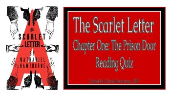 The Scarlet Letter: The Prison Door (CH. 1) Reading Quiz