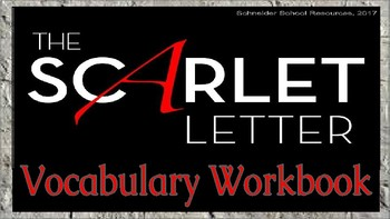 The Scarlet Letter: Vocabulary Workbook Assignment