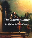 The Scarlet Letter by Nathaniel Hawthorne -- An American L