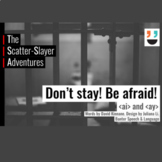 The Scatter-Slayer Adventures (Decodable Series): Book 1–Don't Stay! Be Afraid!