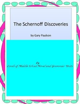 The Schernoff Discoveries Literature and Grammar Unit
