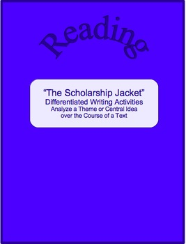 """The Scholarship Jacket""--Differentiated Writing Activities-Analyze Theme"