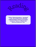 """""""The Scholarship Jacket""""--Differentiated Writing Activities-Analyze Theme"""