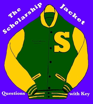 """""""The Scholarship Jacket"""" by Marta Salinas -- 10 Comprehension Questions with Key"""