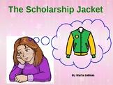 The Scholarship Jacket - Worksheets