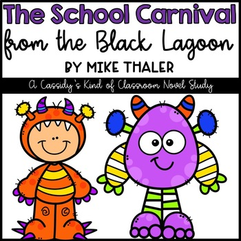 The School Carnival from the Black Lagoon Novel Study and Activities
