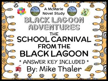 The School Carnival from the Black Lagoon (Thaler) Novel Study / Comprehension
