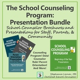The School Counseling Program: Presentation Bundle