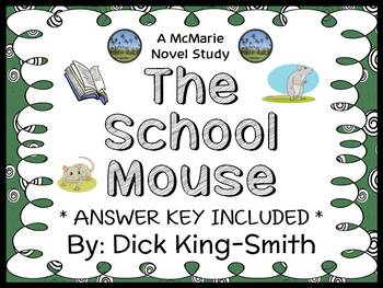 The School Mouse (Dick King-Smith) Novel Study / Comprehension  (31 pages)