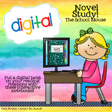 The School Mouse: Digital Novel Study