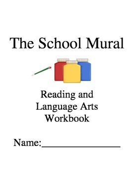 The School Mural ~ Sarah Vasquez ~ Language Arts Workbook