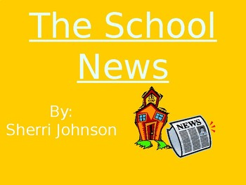 The School News - Genre & Purpose