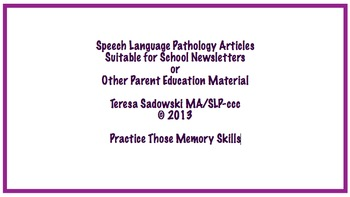 The School Newsletter: Practice Those Memory Skills