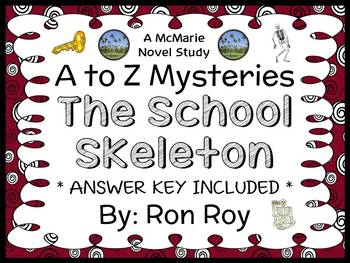 The School Skeleton : A to Z Mysteries (Ron Roy) Novel Study / Comprehension