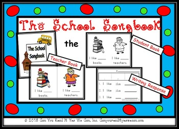 The School Songbook Sight Word Reader with Writing response and Assessment