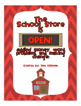 The School Store is Open! (money practice)