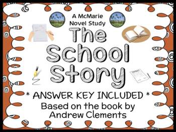The School Story (Andrew Clements) Novel Study / Reading Comprehension