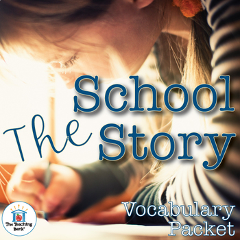The School Story Vocabulary Packet