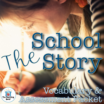The School Story Vocabulary and Assessment Bundle
