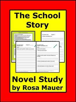 The School Story by Andrew Clements Book Unit