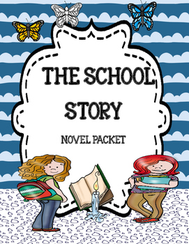 The School Story ( by Andrew Clements) Freebie