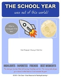 The School Year Was Out of This World!  15-Page Year-End Memory Book for Gr. K-5