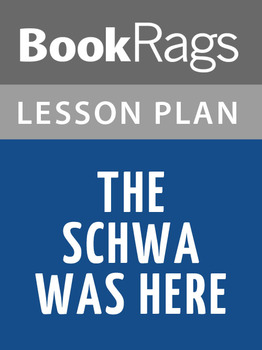 The Schwa Was Here Lesson Plans