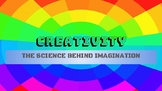 The Science Behind Creativity