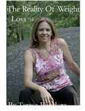 The Science Behind Losing Weight- The Reality of Weightloss