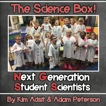 The Science Box - Next Generation Scientists by Kim Adsit and Adam Peterson