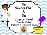 The Science Chef:  The Eggsperiment - The Scientific Method