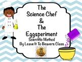 The Science Chef:  The Eggsperiment - The Scientific Method