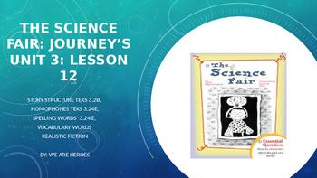The Science Fair: Journey Unit 3 Lesson 12