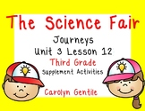 The Science Fair Journeys Unit 3 Lesson 12 Third Grade Supp Act.