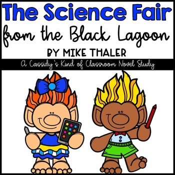 The Science Fair from the Black Lagoon Novel Study and Activities