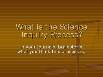 The Science Inquiry Process