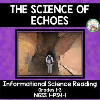 The Science of Echoes NGSS 1-PS4-1