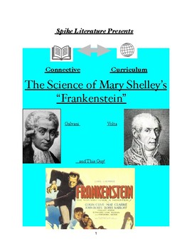 """The Science of """"Frankenstein"""" Connective Curriculum by Spike Literature"""