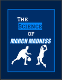 The Science of March Madness