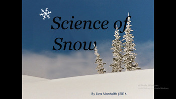 The Science of Snow