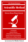 The Scientific Method: Green Bean Experiment
