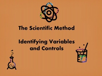 The Scientific Method: Identifying Controls and Variables