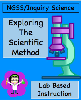 The Scientific Method: NGSS Engineering Lab
