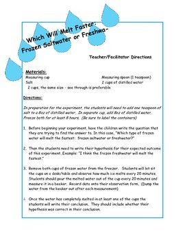 The Scientific Method - Which Will Melt Faster; Salt water or Freshwater?